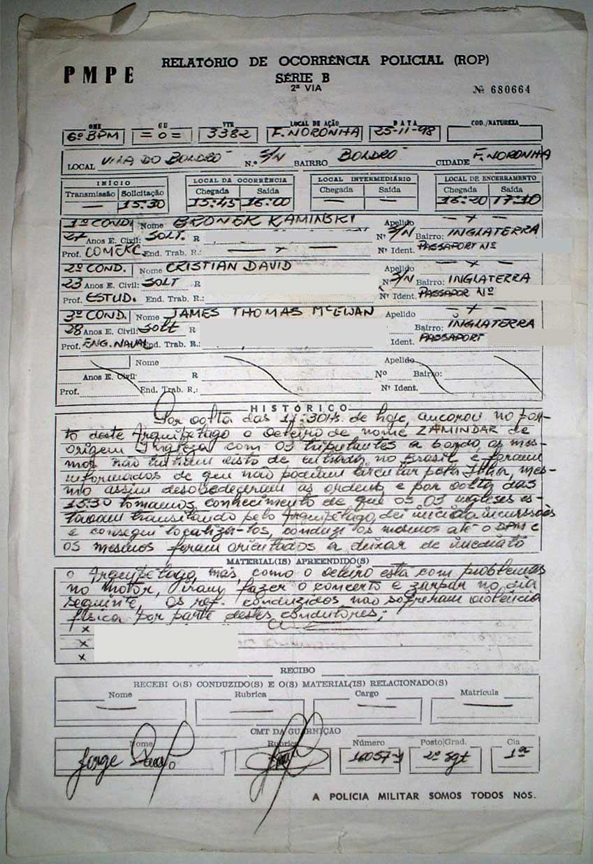 Arrested in Fernando de Noronha